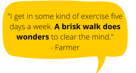 "Yellow bubble with text ""I also get in some kind of exercise five days a week. A brisk walk does wonders for clearing the mind"""